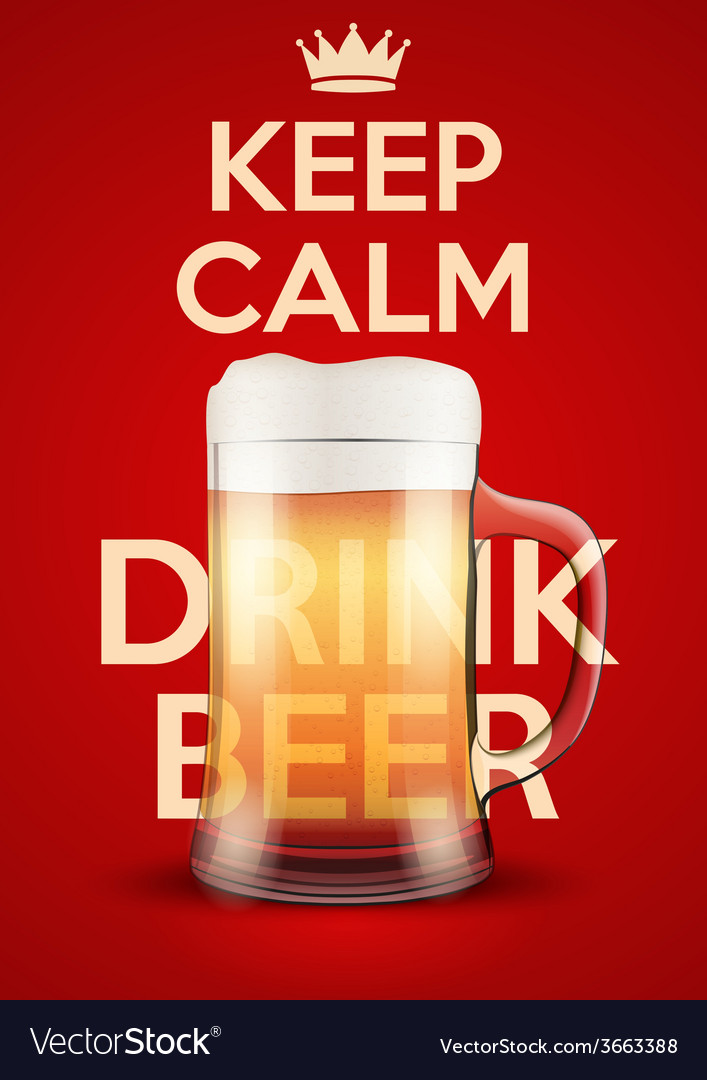 Keep calm and drink beer vector | Price: 1 Credit (USD $1)