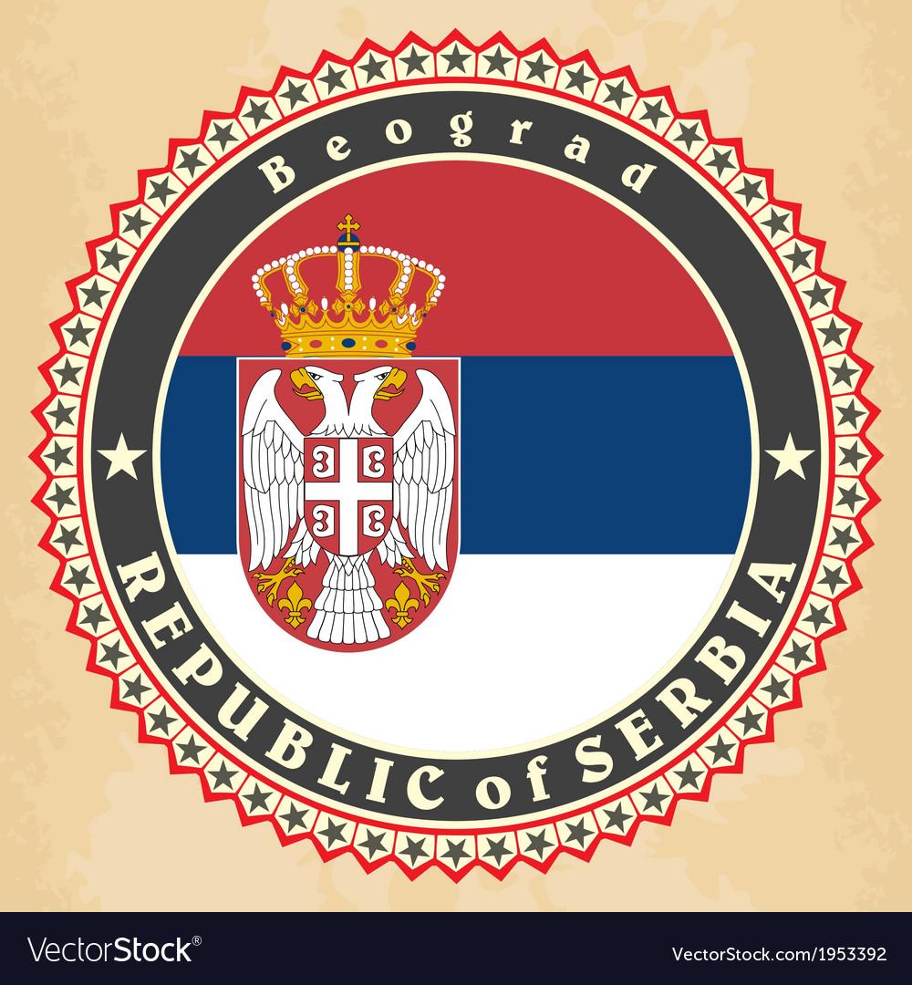 Vintage label cards of serbia flag vector   Price: 1 Credit (USD $1)