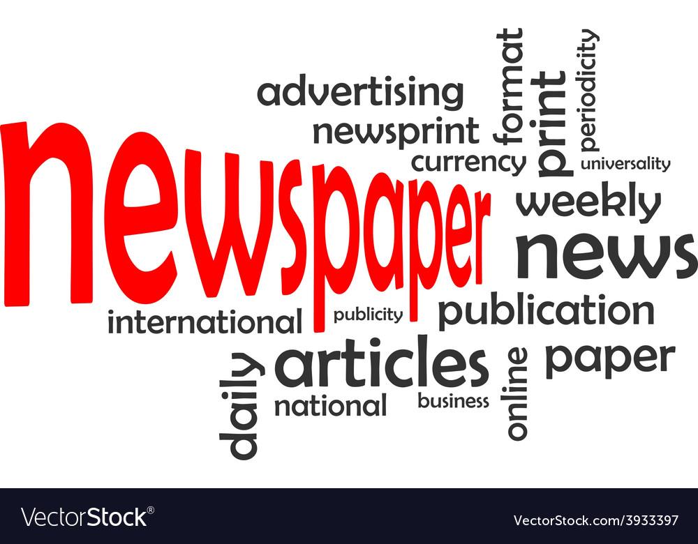 Word cloud newspaper vector   Price: 1 Credit (USD $1)