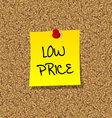 Yellow stick note paper with words low price vector