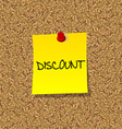 Yellow stick note paper with word discount pinned vector