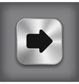 Arrow icon - metal app button vector