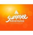 Summer adventures - typographic design vector