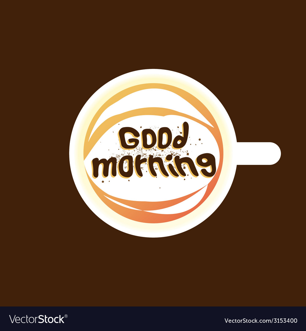 Good morning coffee dark vector | Price: 1 Credit (USD $1)