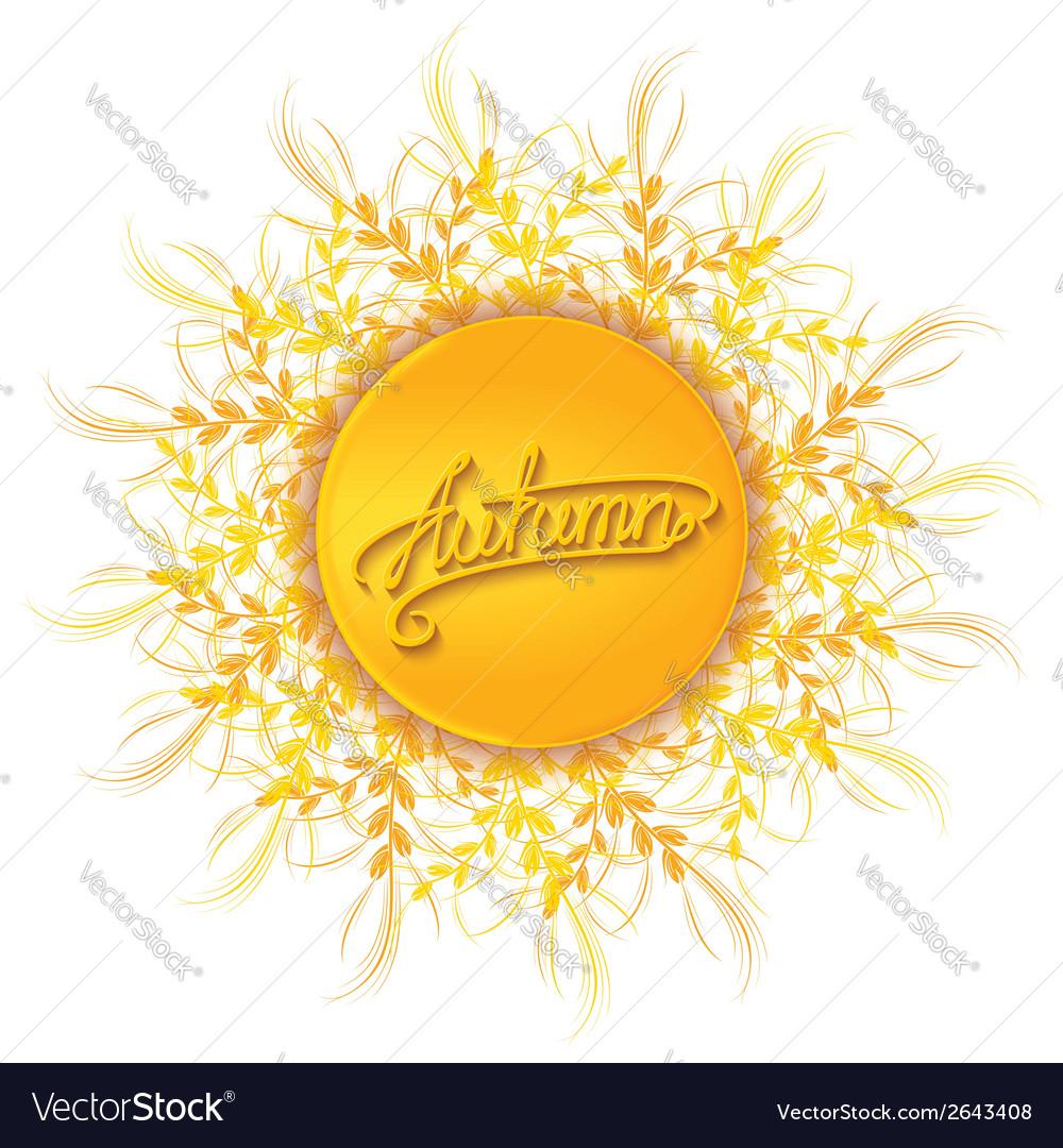 Autumn sun with ears around vector   Price: 1 Credit (USD $1)