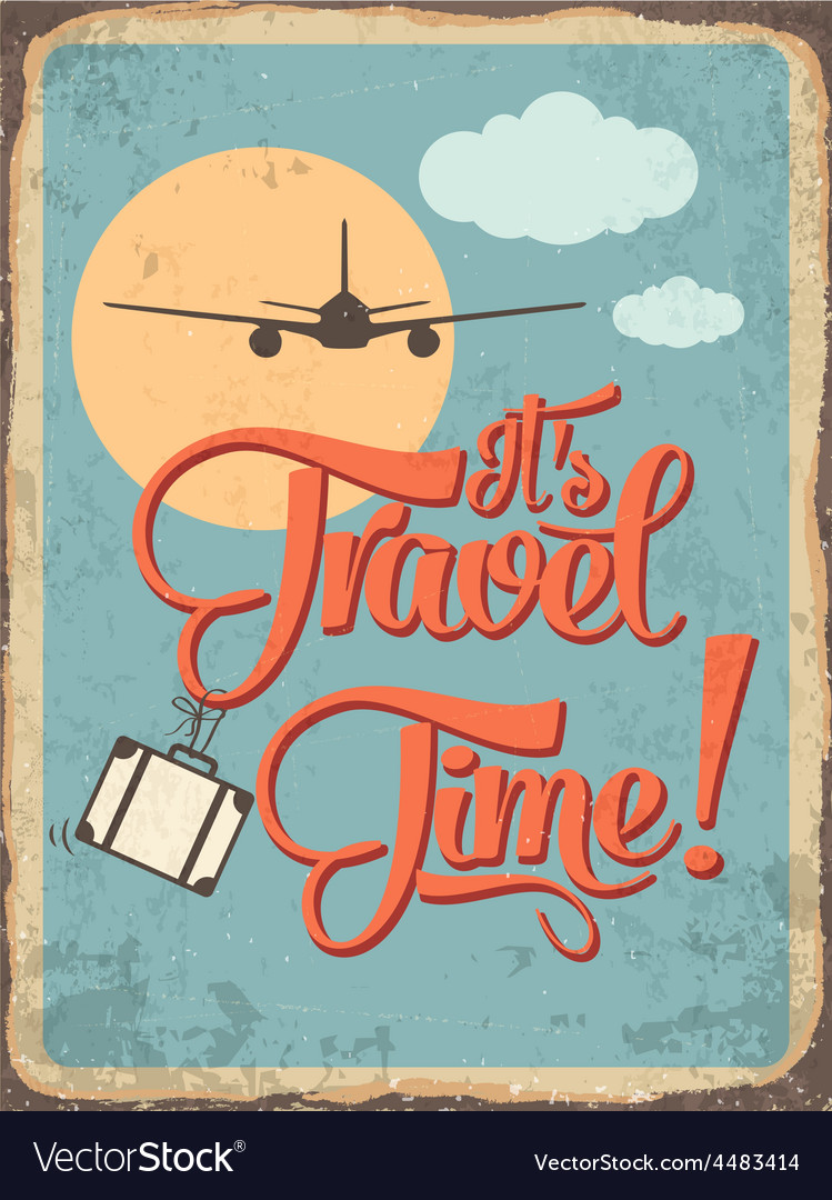 Retro metal sign its travel time vector | Price: 1 Credit (USD $1)