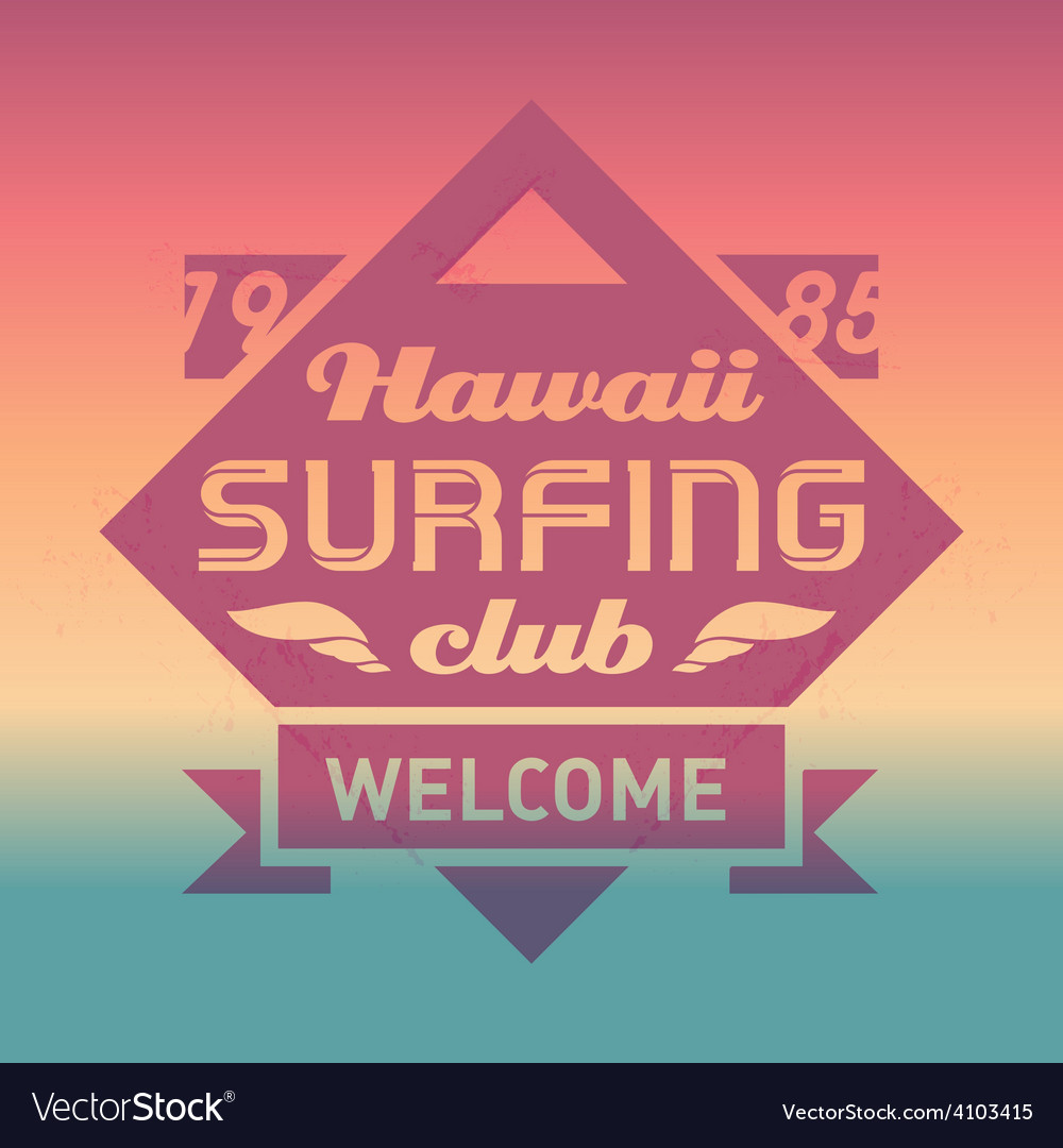 Hawaii surfing club vintage label with waves surf vector | Price: 1 Credit (USD $1)