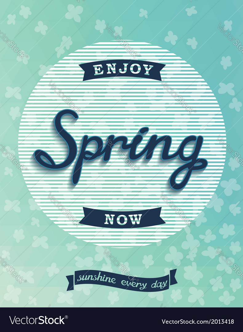 Spring retro poster enjoy now vector | Price: 1 Credit (USD $1)