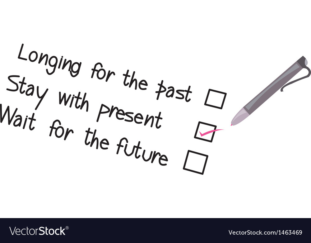 Stay in present focus on the now life principles vector | Price: 1 Credit (USD $1)