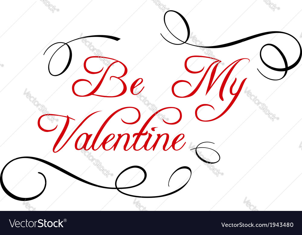 Calligraphic header be my valentine vector | Price: 1 Credit (USD $1)