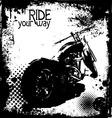 Ride your way vector