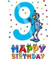 Ninth birthday cartoon design vector