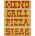 Nameplate of wood with words menu grill steak vector