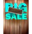 Big sale label over wood background vector