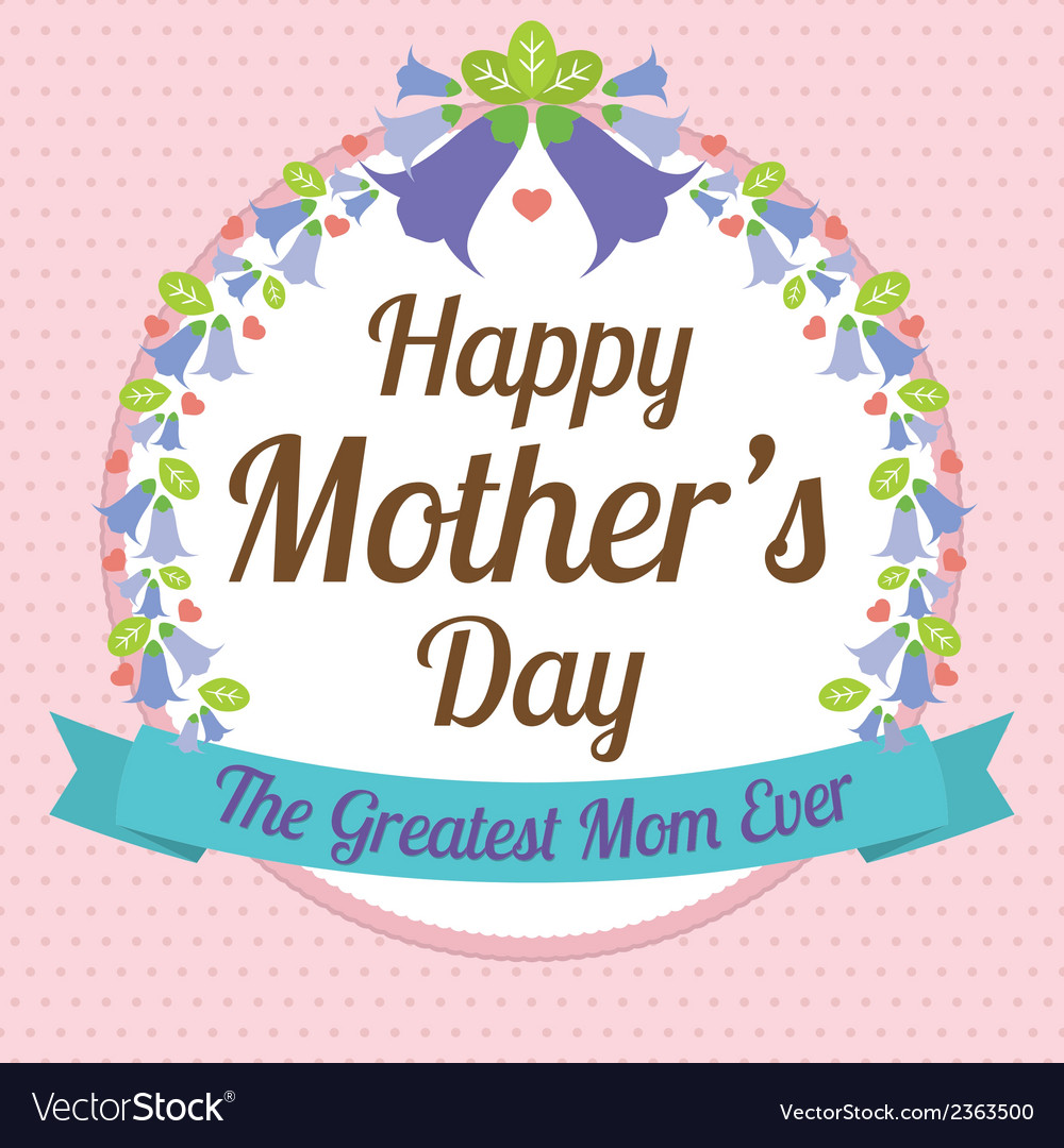 Happy mothers day vector   Price: 1 Credit (USD $1)