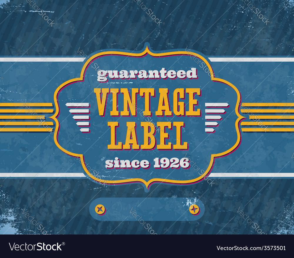 Aged vintage labelon blue cardboard vector | Price: 1 Credit (USD $1)