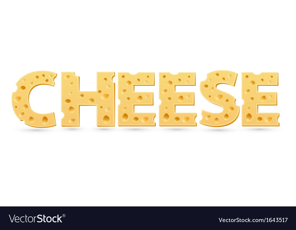 Cheese word of cheese vector | Price: 1 Credit (USD $1)