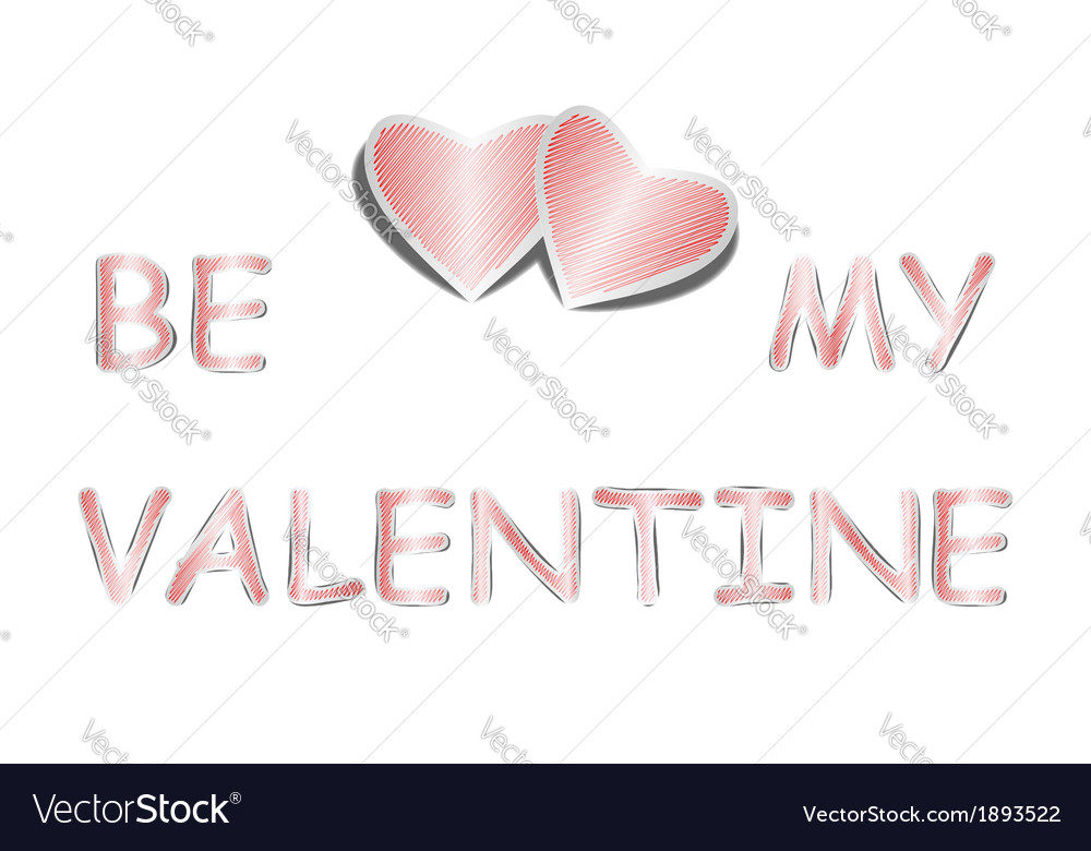Design heart background with words be my valentine vector | Price: 1 Credit (USD $1)