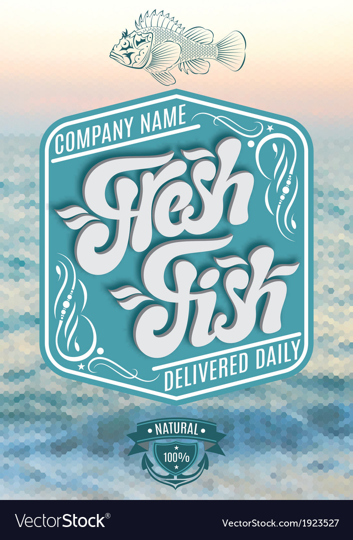 Calligraphic inscription fresh fish on sea backgro vector | Price: 1 Credit (USD $1)
