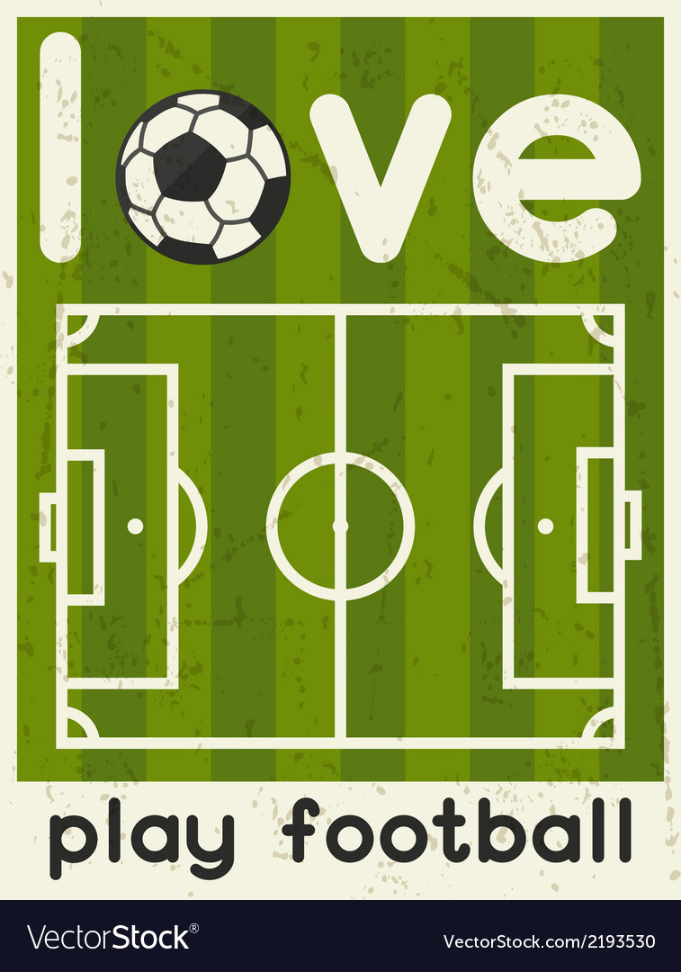 Love play football retro poster in flat design vector | Price: 1 Credit (USD $1)
