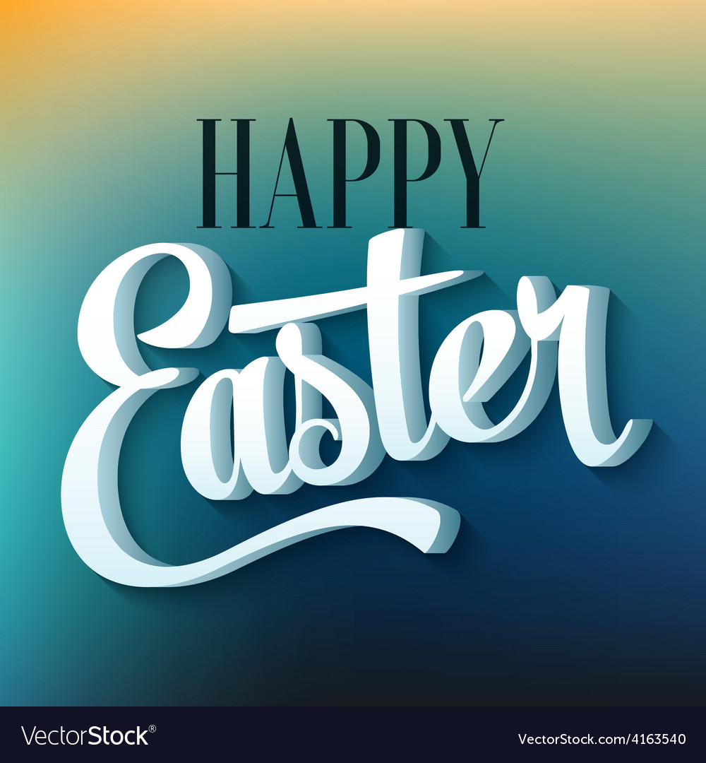 Happy easter typography on blur background vector   Price: 1 Credit (USD $1)