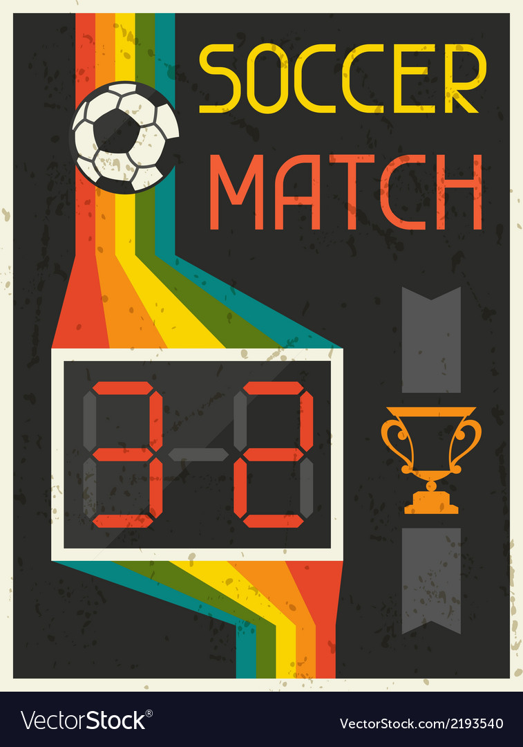 Soccer match retro poster in flat design style vector | Price: 1 Credit (USD $1)