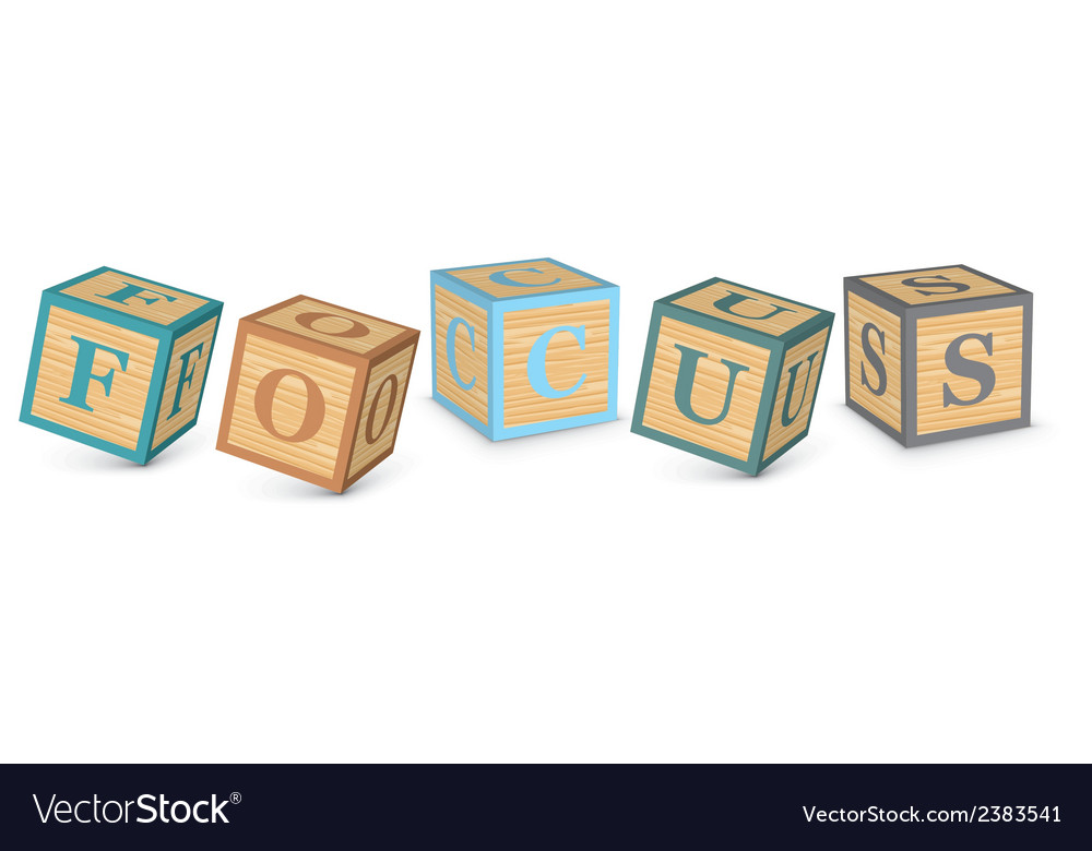 Word focus written with alphabet blocks vector | Price: 1 Credit (USD $1)