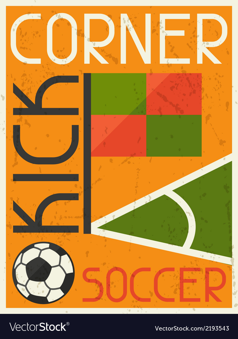 Soccer conner kick retro poster in flat design vector | Price: 1 Credit (USD $1)
