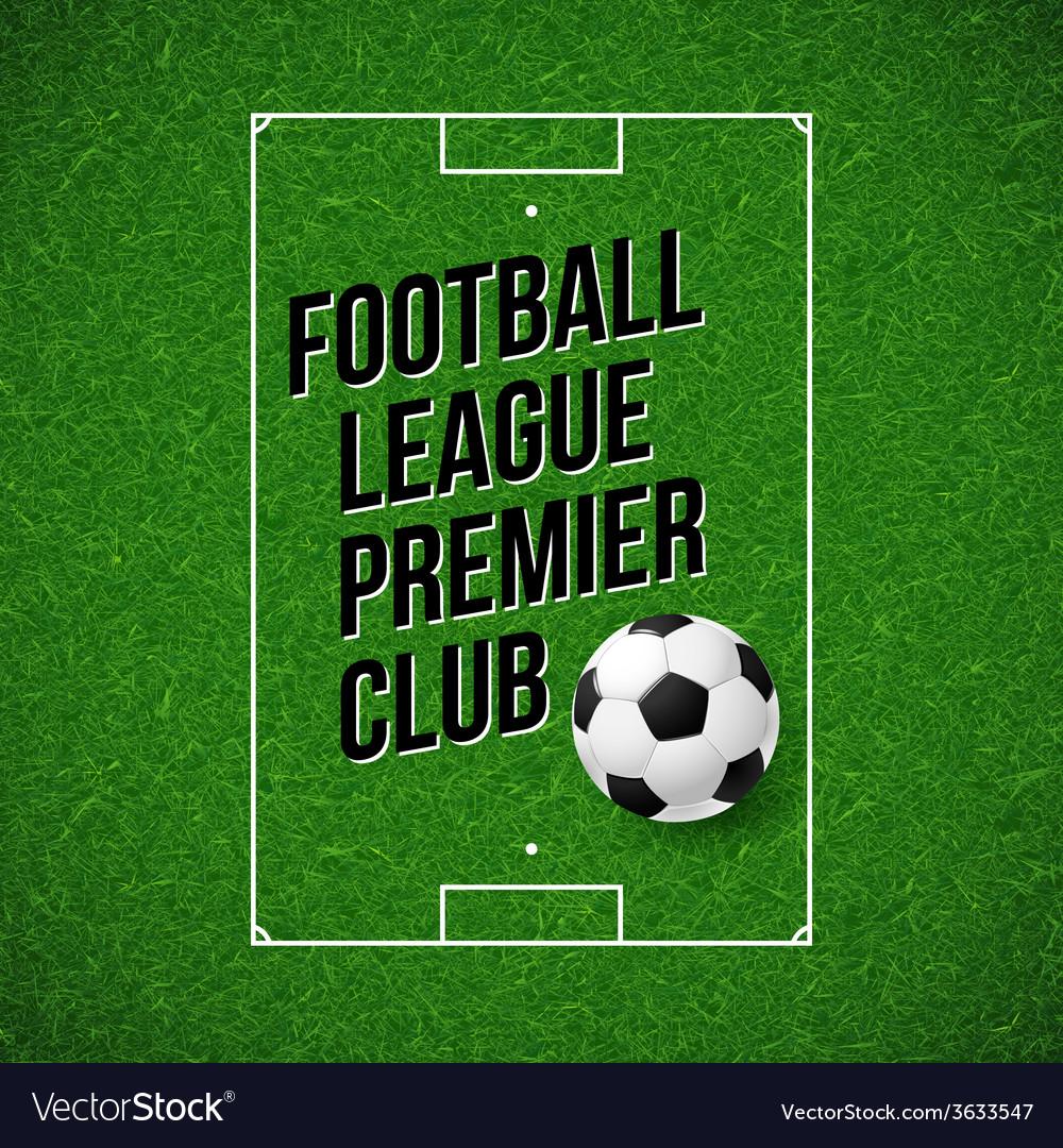 Soccer football poster soccer football field vector | Price: 1 Credit (USD $1)