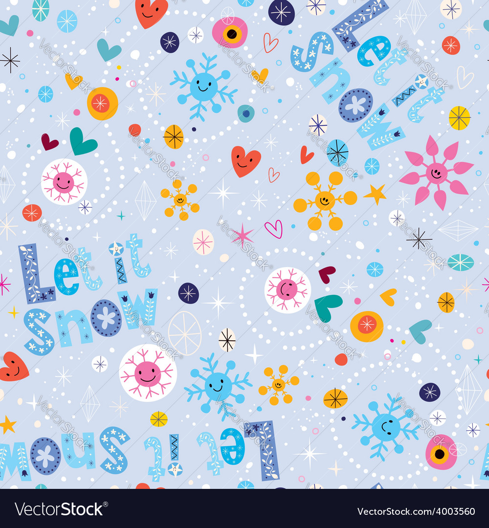 Let it snow winter seamless pattern vector | Price: 1 Credit (USD $1)