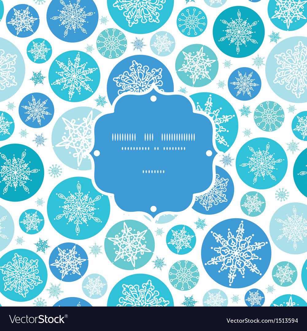 Round snowflakes frame seamless pattern background vector | Price: 1 Credit (USD $1)
