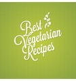 Vegetarian food vintage lettering background vector