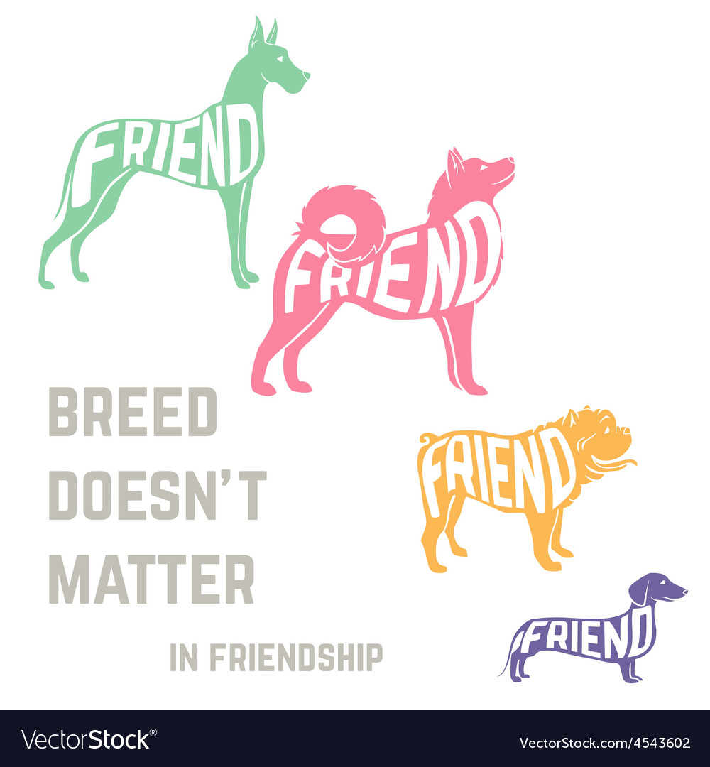Dog breed silhouette with friendship concept text vector | Price: 1 Credit (USD $1)
