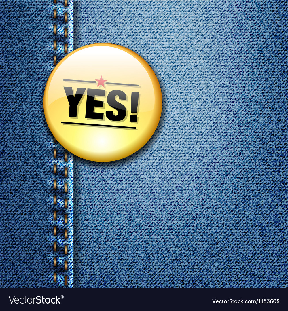 Yes word colorful badge on denim jeans fabric vector | Price: 1 Credit (USD $1)