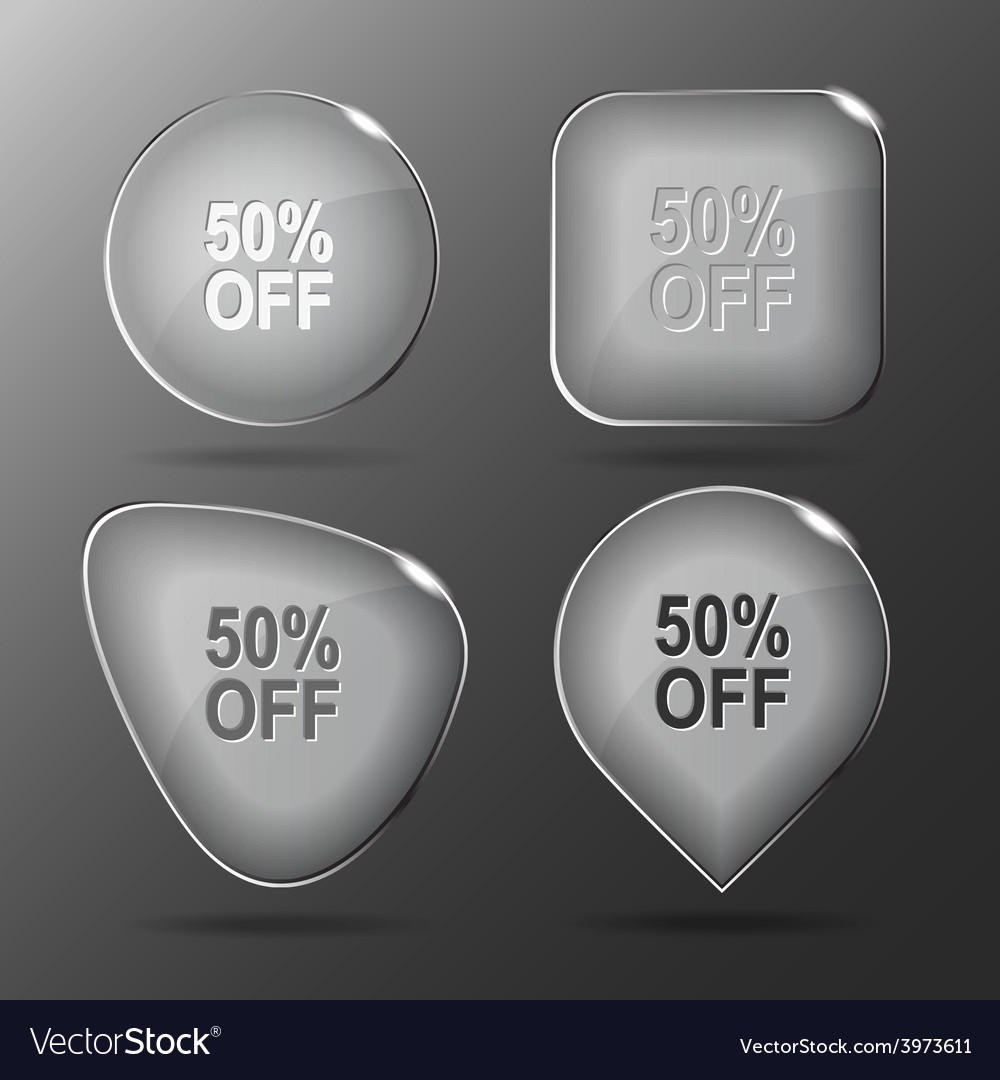 50 off glass buttons vector   Price: 1 Credit (USD $1)
