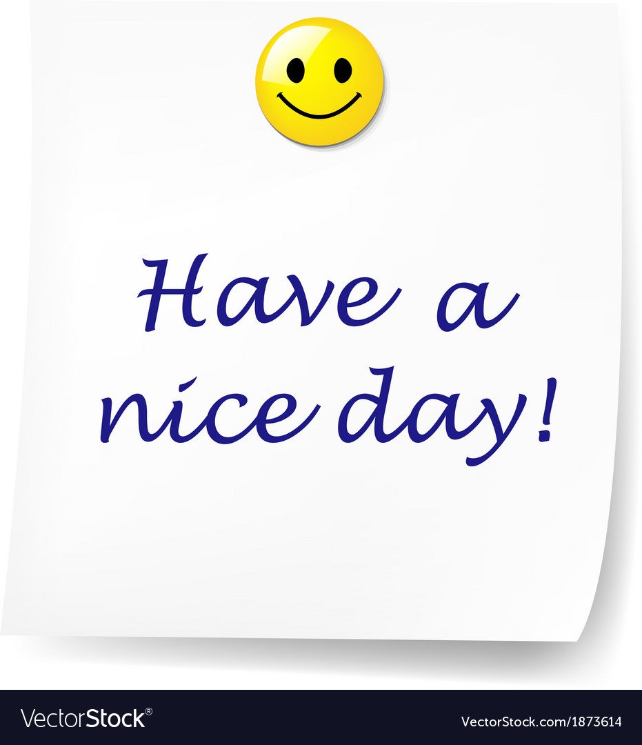 Blank sticky note with have a nice day vector | Price: 1 Credit (USD $1)