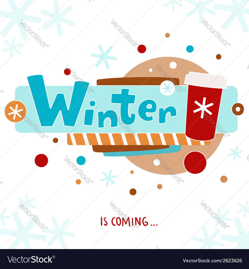 Winter is coming greeting card vector | Price: 1 Credit (USD $1)