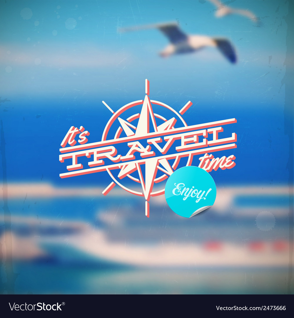 Travel type design with compass rose vector | Price: 1 Credit (USD $1)
