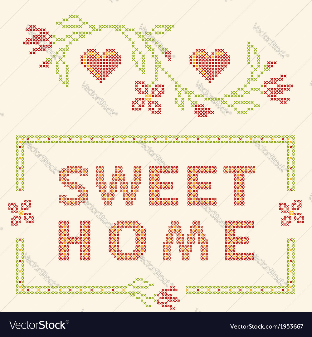 Home sweet home - cross-stitch embroidery vector | Price: 1 Credit (USD $1)
