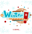 Winter is coming greeting card vector