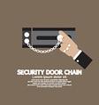 Hand with security door chain vector