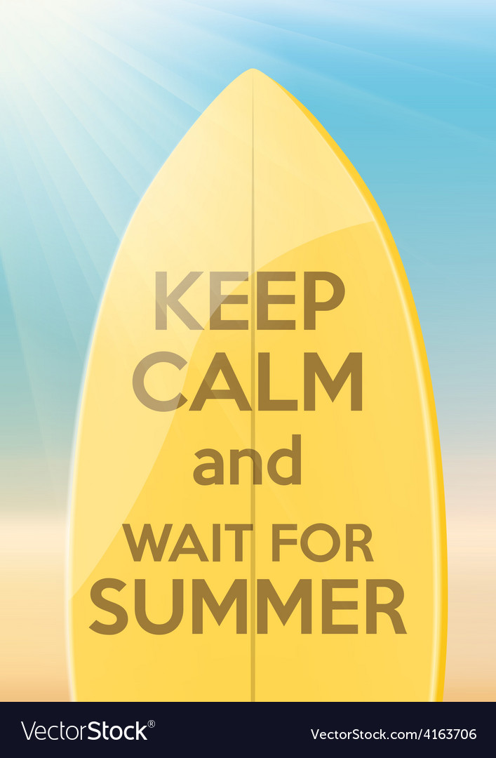Vacation design keep calm and wait for summer vector | Price: 1 Credit (USD $1)