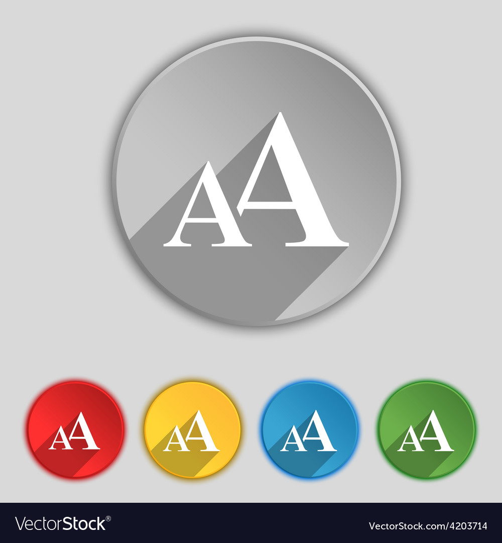 Enlarge font aa icon sign symbol on five flat vector | Price: 1 Credit (USD $1)