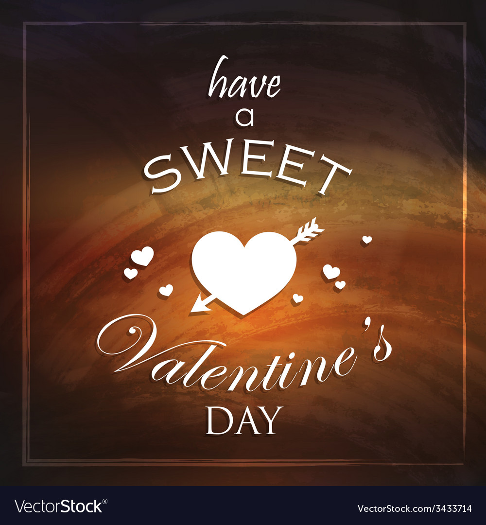 Have a sweet valentines day abstract holiday vector | Price: 1 Credit (USD $1)