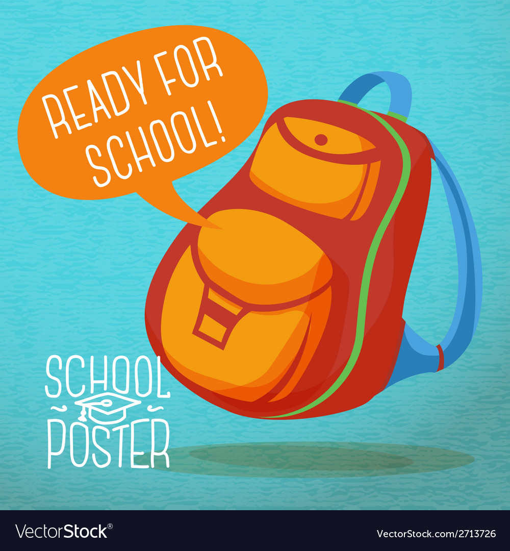 Cute education poster - backpack with speech vector | Price: 1 Credit (USD $1)