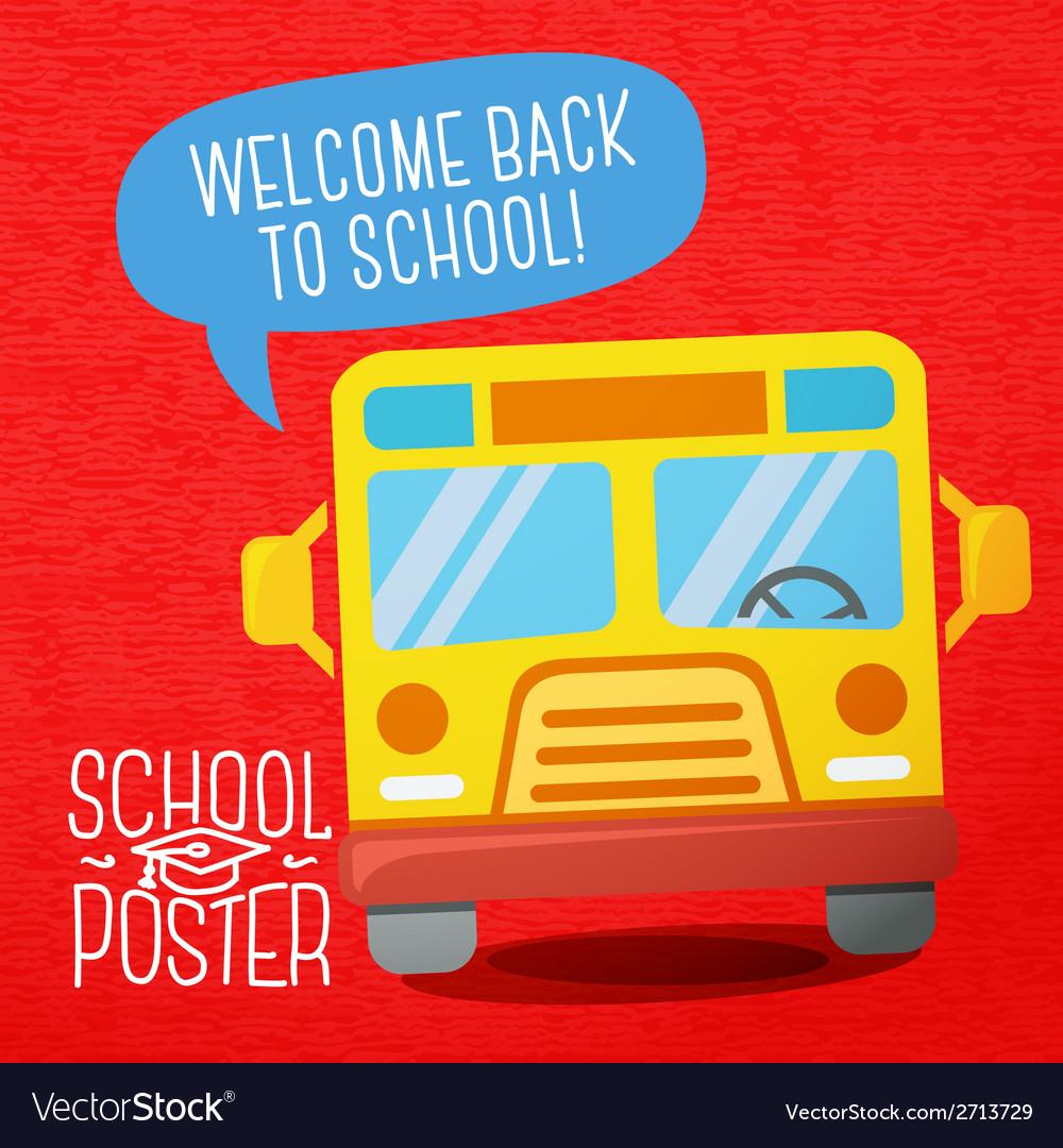 Cute school college university poster - school bus vector | Price: 1 Credit (USD $1)