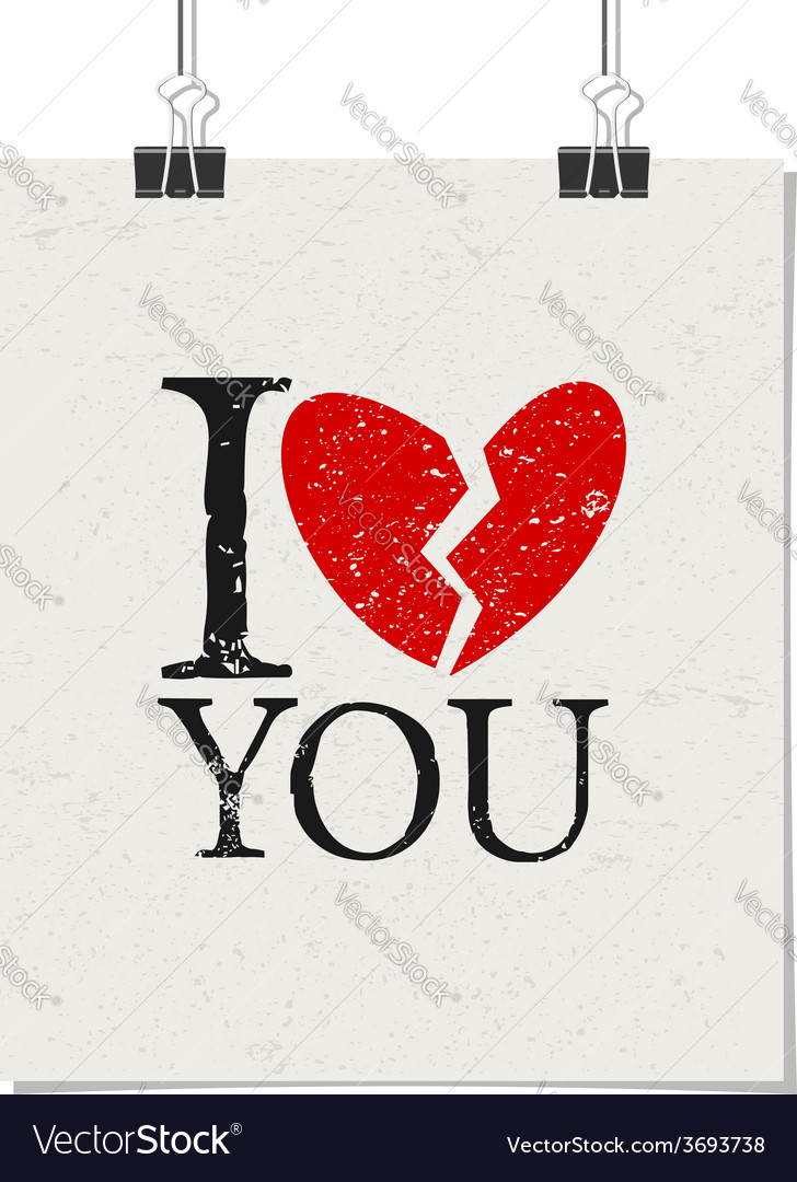 I dont love you vintage poster with paper clips vector | Price: 1 Credit (USD $1)