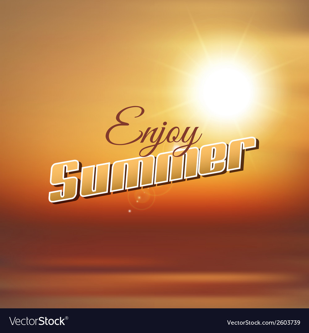 Enjoy summer background vector | Price: 1 Credit (USD $1)