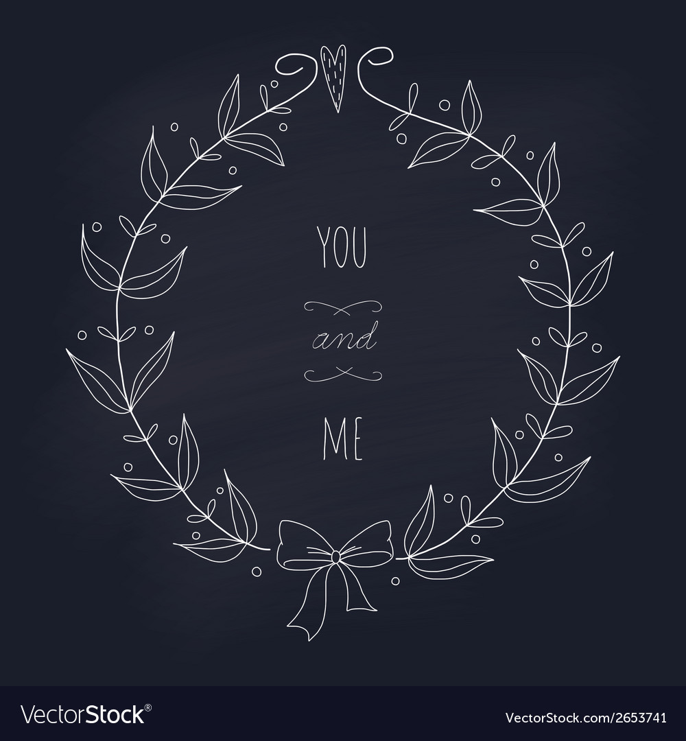 Hand drawn wedding wreath on chalkboard vector | Price: 1 Credit (USD $1)