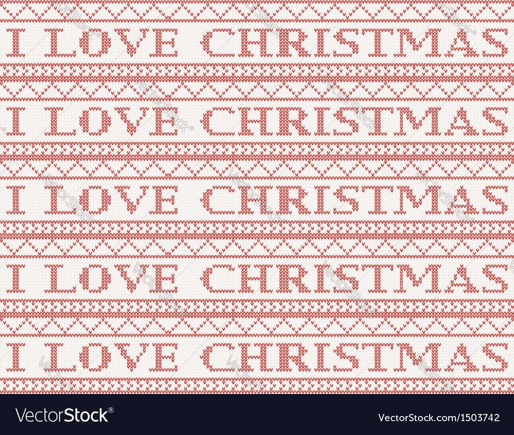 Knitted background i love christmas vector | Price: 1 Credit (USD $1)